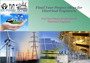 Final Year Project Ideas for Electrical Engineering Students